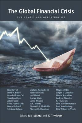 The Global Financial Crises: Challenges and Opportunities