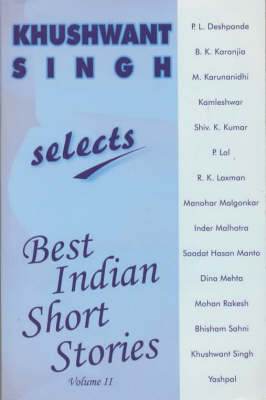 Khushwant Singh Selects Best Indian Short Stories: Volume 2