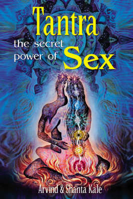 Tantra: The Secret Power of Sex