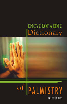 Encyclopaedic Dictionary of Palmistry