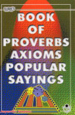 Book of Proverbs, Axioms, Popular Sayings