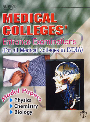 Medical Colleges: Entrance Examinations