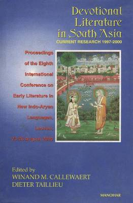 Devotional Literature in South-Asia: Current Research 1997-2000