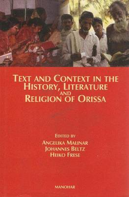 Text and Context in the History, Literature and Religion of Orissa