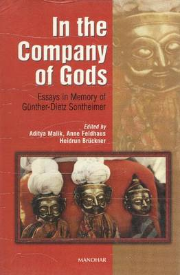 In the Company of Gods: Essays in Memory of Gunther-Dietz Sontheimer