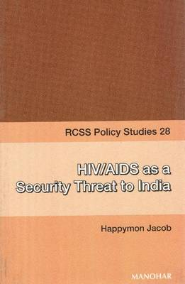 HIV/AIDS as a Security Threat to India