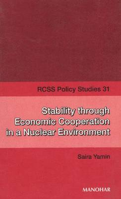Stability Through Economic Cooperation in a Nuclear Environment