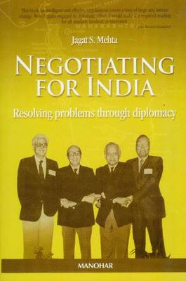 Negotiating for India: Resolving Problems Through Diplomacy