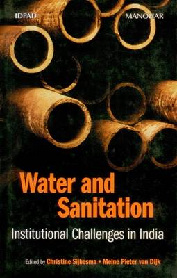 Water and Sanitation: Institutional Challenges in India