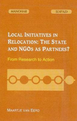 Local Initiatives in Relocation: The State & NGOs as Partners from Research to Action