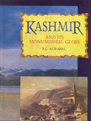 Kashmir and Its Monumental Glory