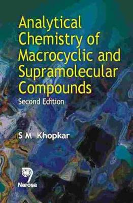 Analytical Chemistry of Macrocyclic and Supramolecular Compounds