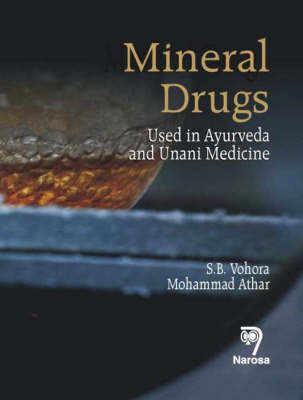 Mineral Drugs: Used in Ayurveda and Unani Medicine
