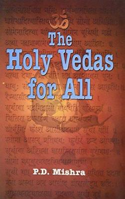 The Holy Vedas for All