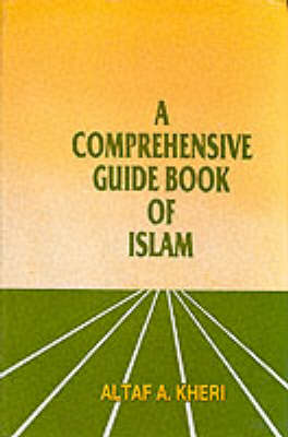 Comprehensive Guide Book to Islam