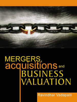 Mergers, Acquisitions and Business Valuation