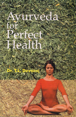 Ayurveda for Perfect Health