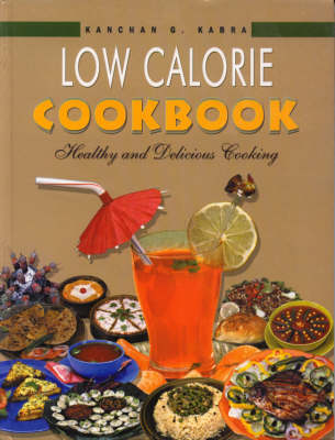 Low Calorie Cookbook: Healthy and Delicious Cooking