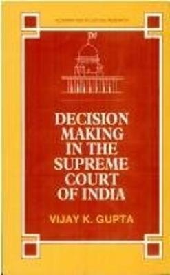 Decision Making in the Supreme Court of India: A Jurimetric Study