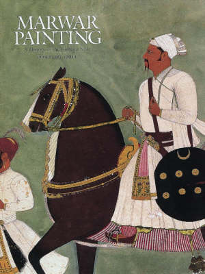 Marwar Painting: A History of the Jodhpur Style