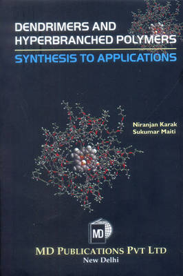 Dendrimers and Hyperbranched Polymers: Synthesis to Applications