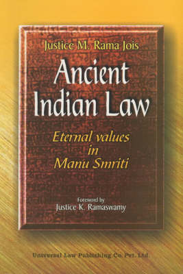 Ancient Indian Law: Eternal Values in Manu Smriti