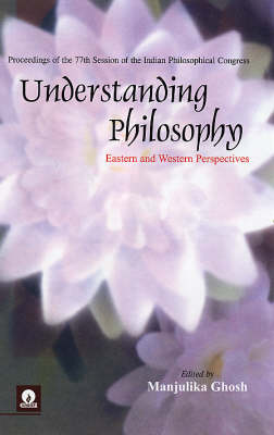 Understanding Philosophy: Eastern and Western Perspectives
