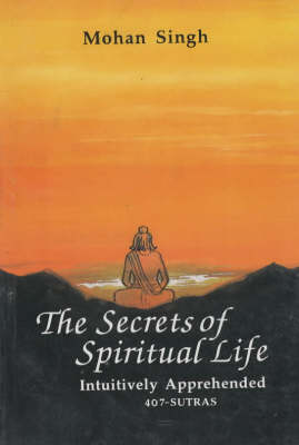 The Secrets of Spiritual Life: 407 Sutras