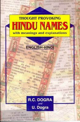 Thought Provoking Hindu Names with Meanings and Explanation in English and Translation into Hindi