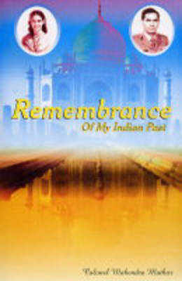Remembrance of My Indian Past