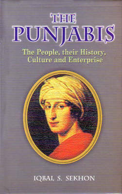 The Punjabis: The People, Their History, Culture and Enterprise