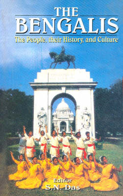 The Bengalis: The People, Their History and Culture