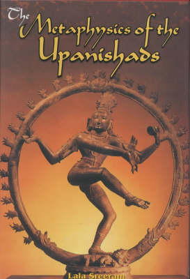 The Metaphysics of the Upanishads
