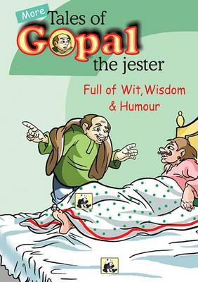 More Tales of Gopal the Jester