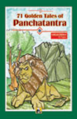 71 Golden Tales of Panchatantra: Collection 1