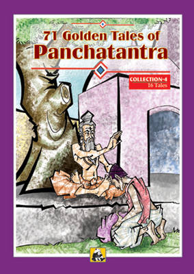 71 Golden Tales of Panchtantra: Collection 4