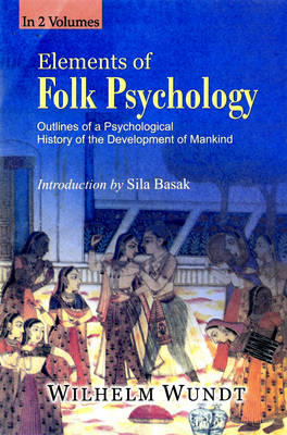 Elements of Folk Psychology: Outlines of a Psychological History of the Development of Mankind