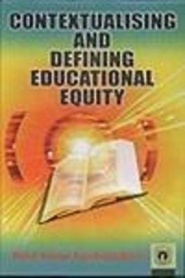 Contextualising and Defining Educational Equity
