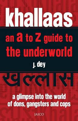 Khallaas: An A to Z Guide to the Underworld