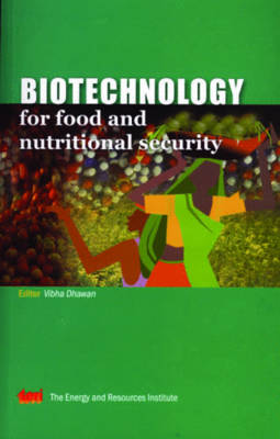 Biotechnology for Food and Nutritional Security