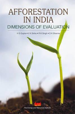 Afforestation in India: Dimensions of Evaluation