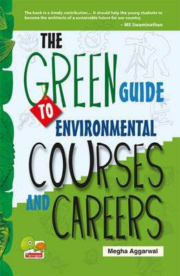 The Green Guide to Environmental Courses and Careers (Green Careers)