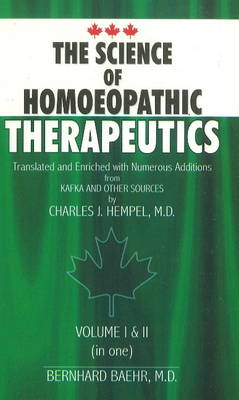 The Science of Homoeopathic Therapeutics: v. I & II
