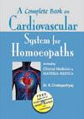 A Complete Book of Cardiovascular System for Homoeopaths