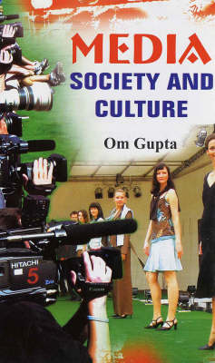 Media Society and Culture