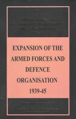 Expansion of the Armed Forces and Defence Organisation 1939-45