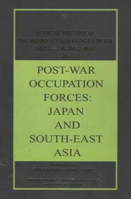 Post-War Occupation Forces: Japan and South-East Asia
