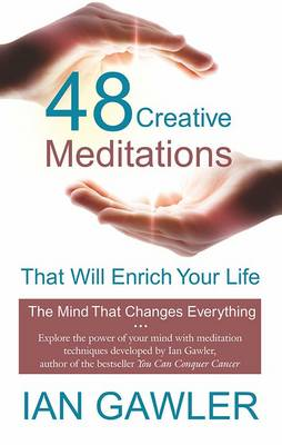 48 Creative Meditations to Enrich Your Life