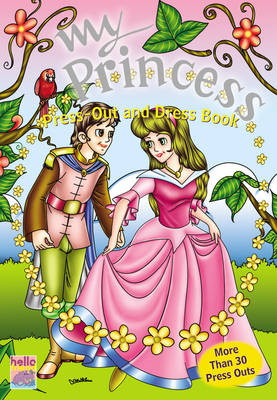 My Princess Press Out and Dress Book