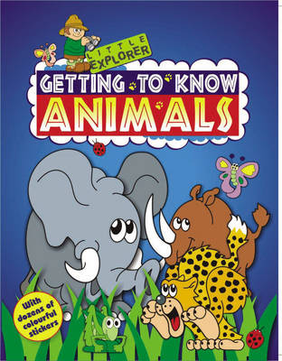Little Genius Activities: Getting to Know Animals
